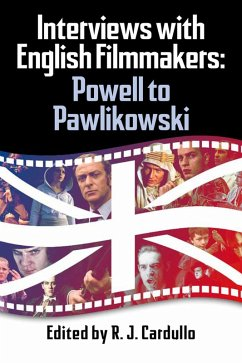 Interviews with English Filmmakers: Powell to P...