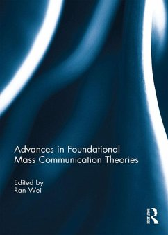 Advances in Foundational Mass Communication Theories (eBook, PDF)