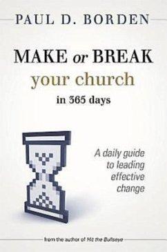 Make or Break Your Church in 365 Days (eBook, ePUB)