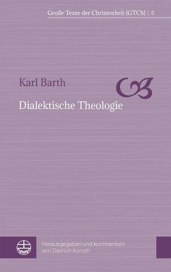 Dialektische Theologie (eBook, PDF) - Barth, Karl