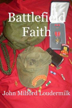 Battlefield Faith (eBook, ePUB)