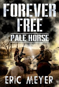 Pale Horse (Forever Free Book 6) (eBook, ePUB)