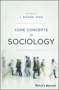 Core Concepts in Sociology (eBook, ePUB)
