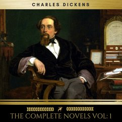 Charles Dickens: The Complete Novels vol: 1 (Go...