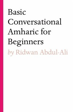 Basic Conversational Amharic for Beginners (eBo...