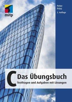 C - Das Übungsbuch (eBook, PDF) - Prinz, Peter