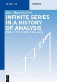 Infinite Series in a History of Analysis (eBook, ePUB)