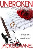 Unbroken (Friends, Lovers, or Nothing, #5) (eBook, ePUB)