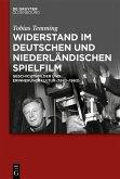 Widerstand im deutschen und niederländischen Spielfilm (eBook, ePUB)