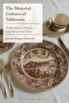 The Material Culture of Tableware (eBook, ePUB) - Zarucchi, Jeanne Morgan