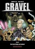 Gravel - Der letzte König von England