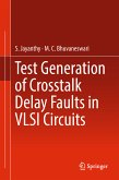 Test Generation of Crosstalk Delay Faults in VLSI Circuits (eBook, PDF)