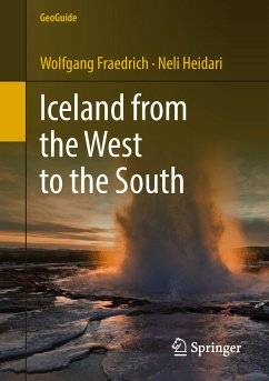 Iceland from the West to the South (eBook, PDF) - Fraedrich, Wolfgang; Heidari, Neli