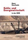 Kohle- und Energiewirtschaft in der DDR, Bd I-III