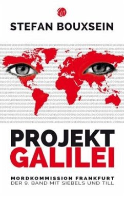 Projekt GALILEI / Siebels und Till Bd.9 - Bouxsein, Stefan