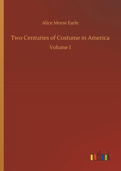 Two Centuries of Costume in America