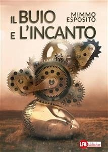 Il buio e l´incanto (eBook, ePUB)