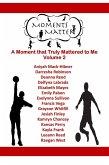 Moments Matter Volume 2 (eBook, ePUB)