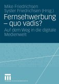 Fernsehwerbung - quo vadis? (eBook, PDF)