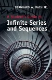 Student's Guide to Infinite Series and Sequences (eBook, ePUB)