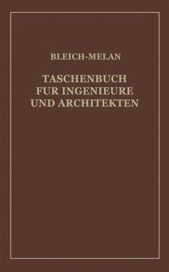 Taschenbuch für Ingenieure und Architekten (eBook, PDF) - Baudisch, H.; Bleich, Fr.; Haerpfer, Alfred; Huber, L.; Kresnik, P.; Melan, J.; Steiner, F.