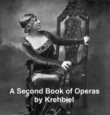 A Second Book of Operas (eBook, ePUB)