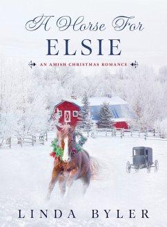 A Horse for Elsie (eBook, ePUB)
