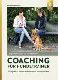 Coaching für Hundetrainer (eBook, PDF)