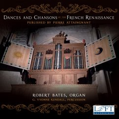 Dances And Chansons Of The French Renaissance