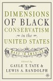 Dimensions of Black Conservatism in the United States (eBook, PDF)