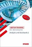 STARK Abitur-Training FOS/BOS - Mathematik Bayern 12. Klasse Nichttechnik, Band 2