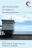 Methodologies of Mobility