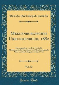 Meklenburgisches Urkundenbuch, 1882, Vol. 12