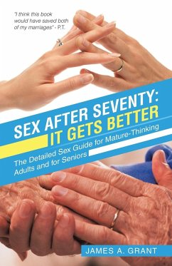 Sex After Seventy: It Gets Better: The Detailed...