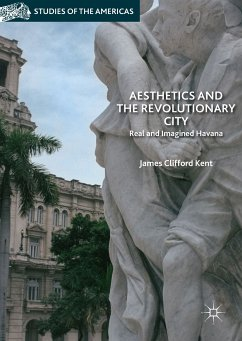 Aesthetics and the Revolutionary City (eBook, PDF) - Kent, James Clifford