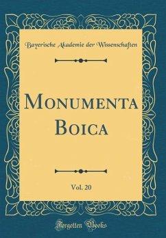 Monumenta Boica, Vol. 20 (Classic Reprint)
