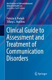 Clinical Guide to Assessment and Treatment of Communication Disorders (eBook, PDF)