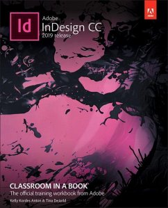 Adobe InDesign CC Classroom in a Book - Anton, Kelly Kordes; DeJarld, Tina