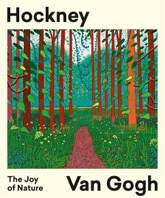 Hockney - Van Gogh: The Joy of Nature - den Hartog Jager, Hans