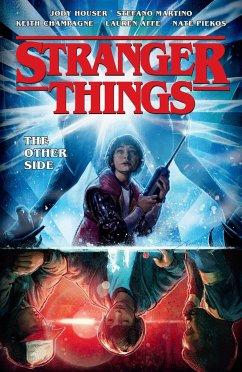 Stranger Things: The Other Side (Graphic Novel Volume 1) - Houser, Jody