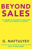 Beyond Sales: 50 Business Problems Every CEO Needs to Solve