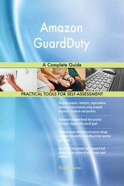 Amazon GuardDuty A Complete Guide (eBook, ePUB)