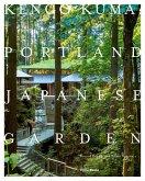Kengo Kuma: Portland Japanese Garden