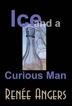 Ice and a Curious Man