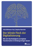 Der blinde Fleck der Digitalisierung (eBook, PDF)