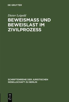 Beweismass und Beweislast im Zivilprozess (eBook, PDF) - Leipold, Dieter