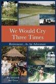 We Would Cry Three Times (eBook, ePUB)