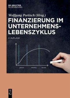 Finanzierung im Unternehmenslebenszyklus (eBook, ePUB)