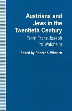 Austrians and Jews in the Twentieth Century (eBook, PDF)