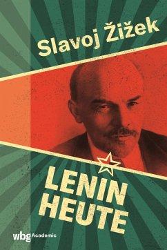 Lenin heute (eBook, PDF) - Zizek, Slavoj; Lenin, Wladimir